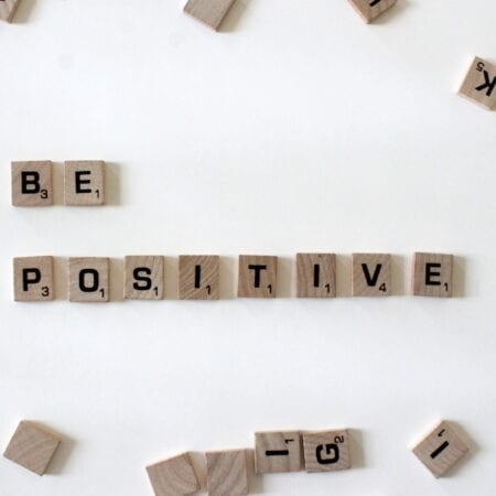 Staying Positive During Uncertain Times